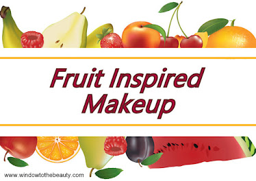 Fruit Inspired Makeup Collections