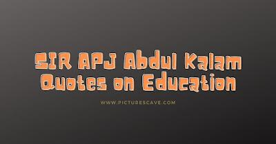 APJ Abdul Kalam Quotes on Education