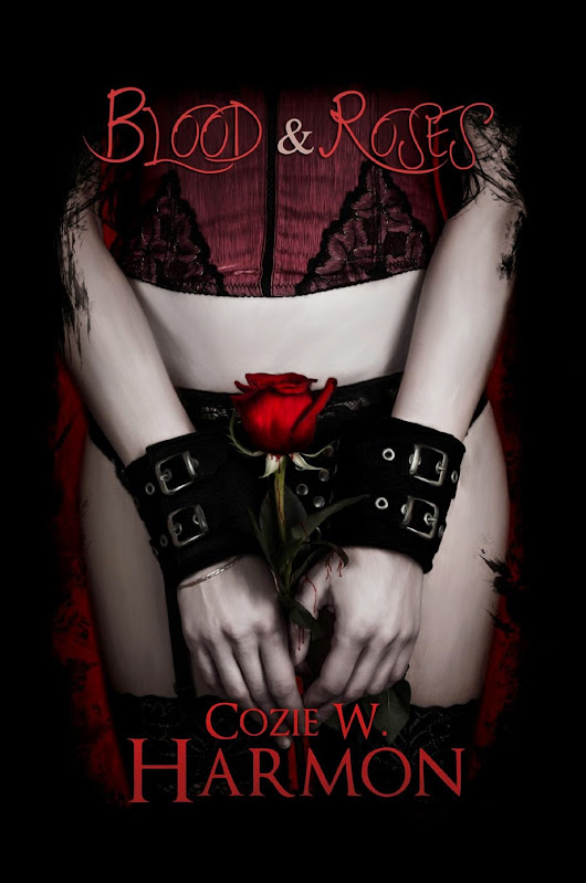 Blood and Roses by Cozie W. Harmon