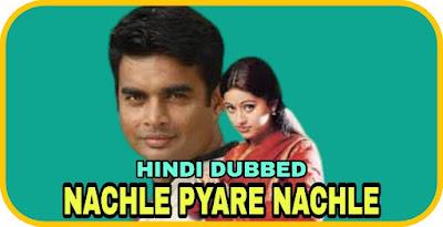 Nachle Pyare Nachle Hindi Dubbed Movie