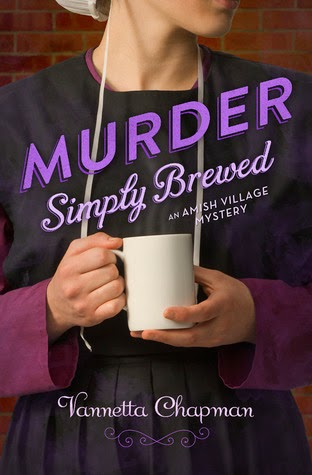 Murder Simply Brewed by Vannetta Chapman