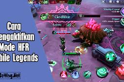Cara Mengaktifkan Mode High Frame Rate Mobile Legends