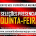 SELEÇÕES PRESENCIAS NESSA QUINTA-FEIRA PARA EMPRESA EM GOIANA