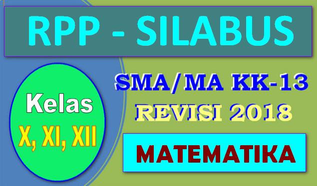 RPP - SILABUS SMA/MA KURIKULUM 2013 REVISI 2018 MAPEL MATEMATIKA