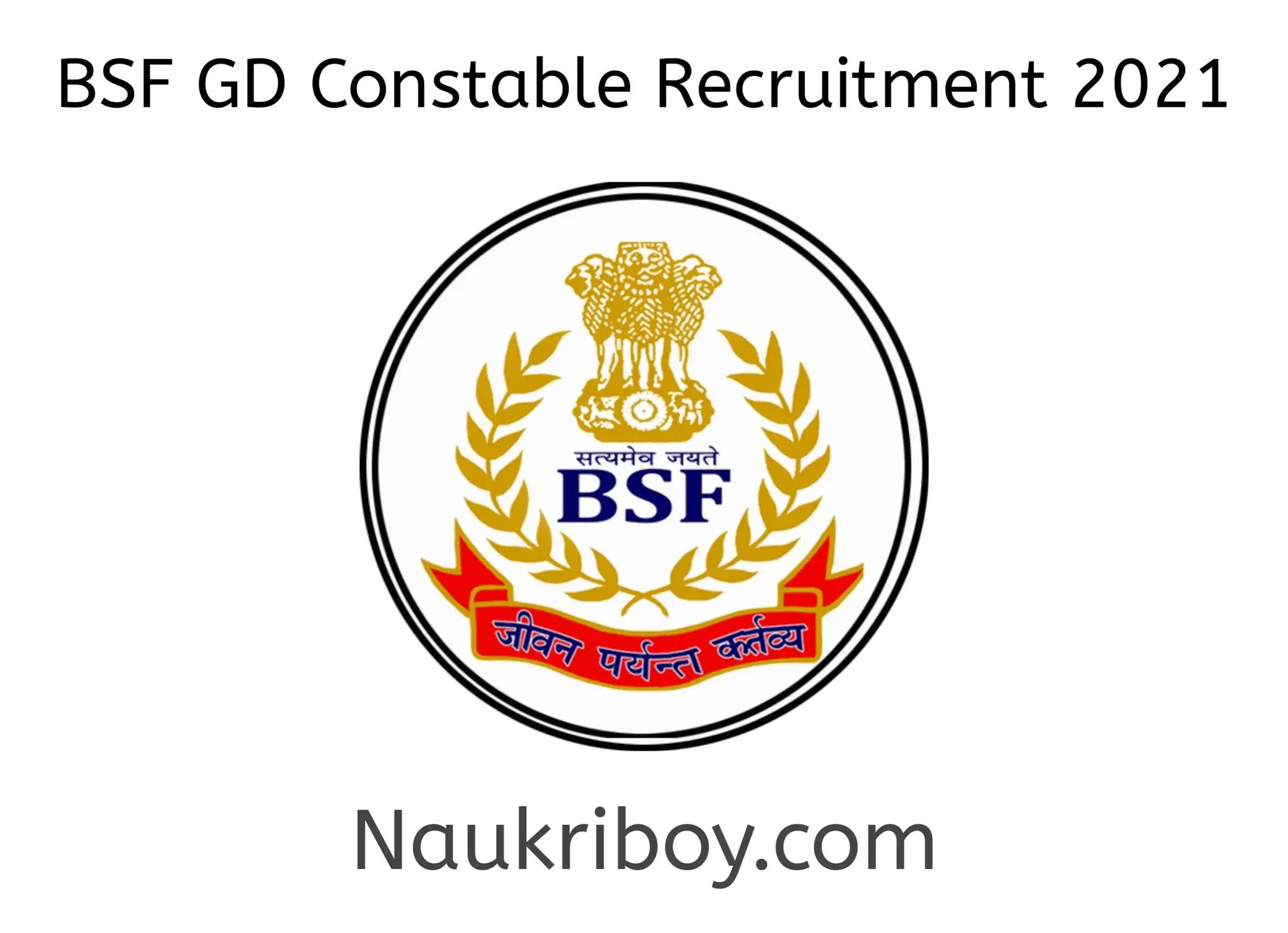 bsf gd constable recruitment 2021 bsf gd constable job details in hindi bsf gd constable bsf gd recruitment 2021 bsf gd constable recruitment 2021 bsf gd constable bharti 2021 bsf gd naukriboy.com naukriboy.com naukri boy dot com naukri boy