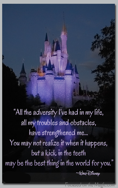 Walt Disney, Quote, Focused on the Magic, Cinderella Castle