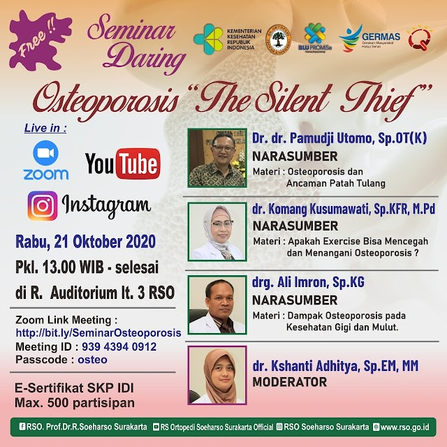 "Zoom meeting dengan tema: Osteoporosis ""The Silent Thief""   Rabu, 21/10/2020  Pk. 13.00 - selesai"