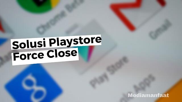Solusi Lengkap Mengatasi Google Play Store Error