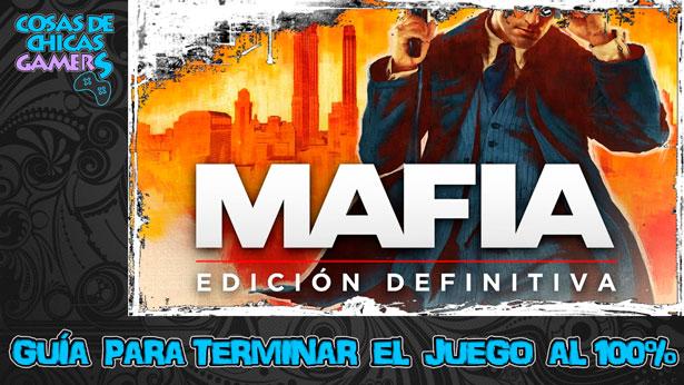 Guía Mafia Edición definitiva para completar el juego al 100%