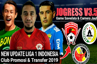 Download PES Jogress V3.5 New Gojek Liga 1 Indonesia New Club Promosi & Transfer 2019 HD