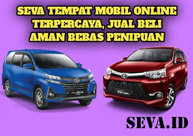 SEVA Tempat Mobil Online Terpercaya, Jual Beli Mobil Aman Bebas Penipuan