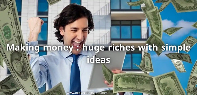 Making money : huge riches with simple ideas
