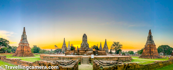 Recently we have been sharing about beautiful temples of Ayutthaya which is UNESCO World Heritage city in Thailand with hundreds of temples spread across the town. Today we shall share about another wonderful temple on river bank - Wat Chai Watthanaram. This blog-post shares some details about Wat Chai Watthanaram, how to reach Wat Chai Watthanaram from various parts of Ayutthaya city, entry ticket for Wat Chai Watthanaram, timings of Wat Chai Watthanaram temples & lot of more.    Related Blog-post : Charming Thai-style Homestay, Authentic Thai food & Ayuthhaya Travel tips || 10-Day Vacation in Thailand (Day 3)