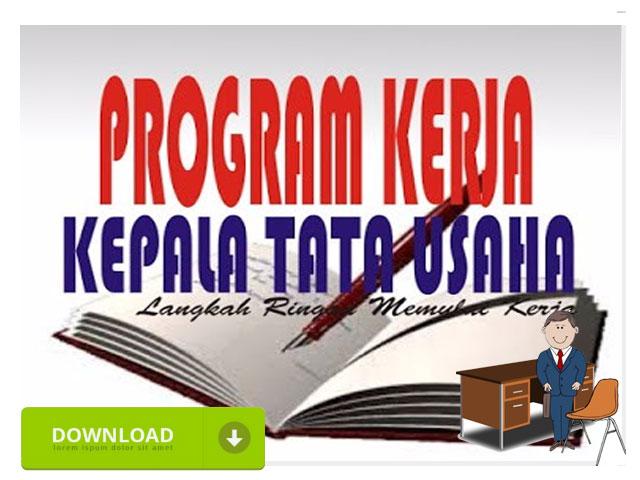 Program Kerja TU lengkap dengan Administrasi  Tata Usaha