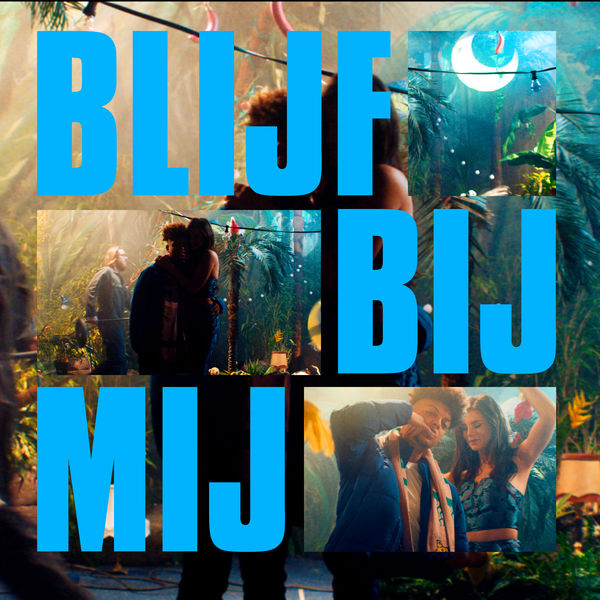 Ronnie Flex – Blijf Bij Mij (feat. Maan) – Single [iTunes Plus AAC M4A]