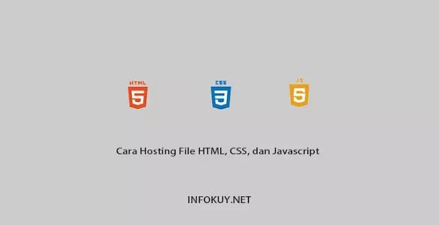 Cara Hosting File HTML, CSS dan Javascript