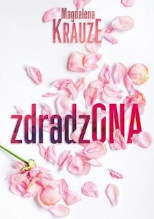 """""""ZdradzONA"""" Magdalena Krauze"""