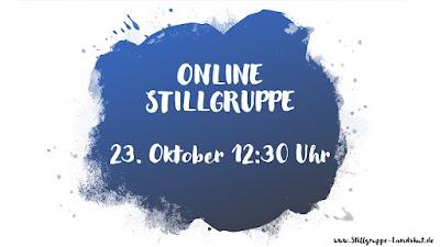 Stillgruppe via Zoom, 23.10.2020 - 12:30