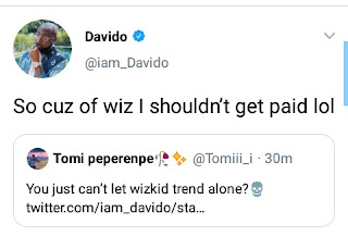'So cuz of Wiz I should not get paid' Davido unable to resist Wizkid fans
