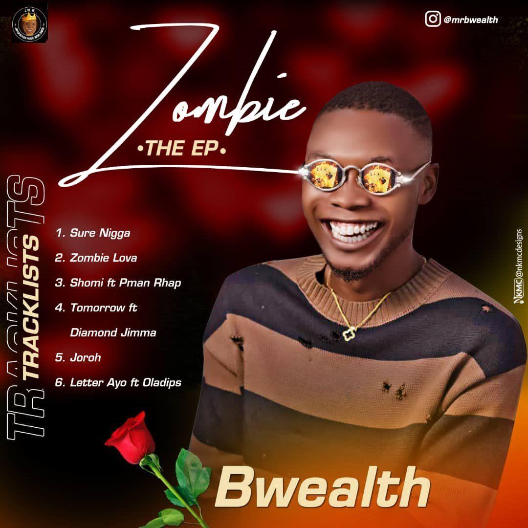 Bwealth-Zombie-Full-EP-Download-Teelamford