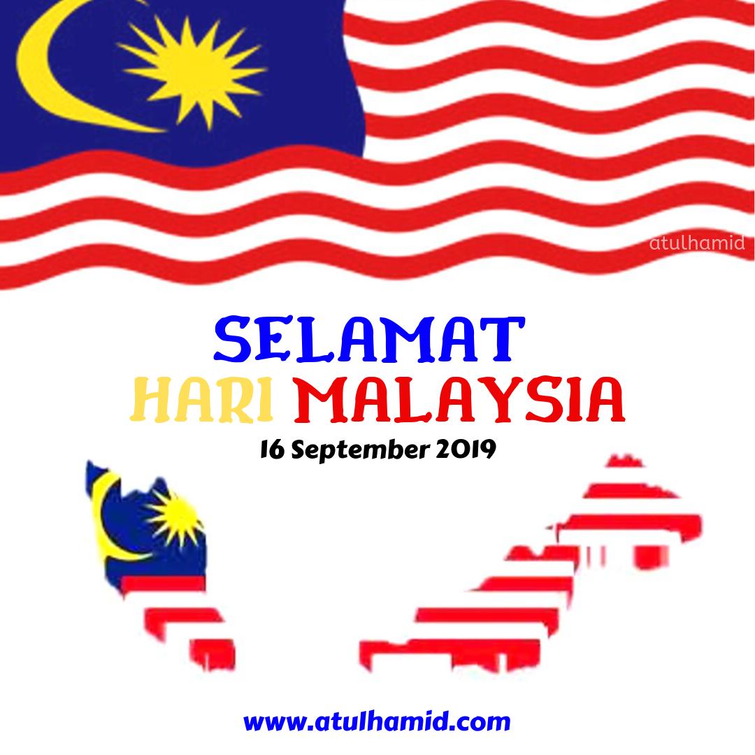 Selamat Hari Malaysia 2019 Atul Hamid