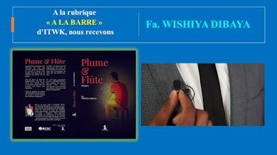 ITWK | A LA BARRE : Fa. WISHIYA DIBAYA répond aux questions de SAMBA Saphir