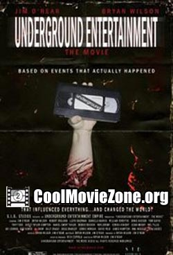 Underground Entertainment: The Movie (2011)