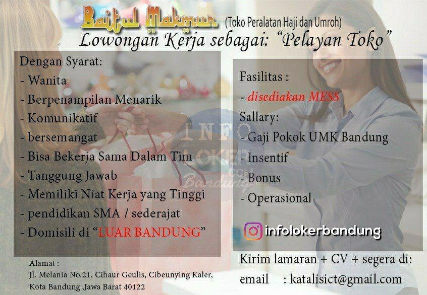 Lowongan Kerja Pelayan Toko Baitul Makmur ( Toko Peralatan Haji dan Umrah) Bandung Agustus 2018 - infolokerbandung.com