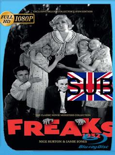 Freaks – La Parada de los Monstruos (1932) HD [1080p] Subtitulada [GoogleDrive] SilvestreHD