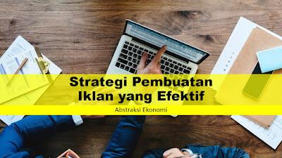 Strategi Pembuatan Iklan yang Efektif