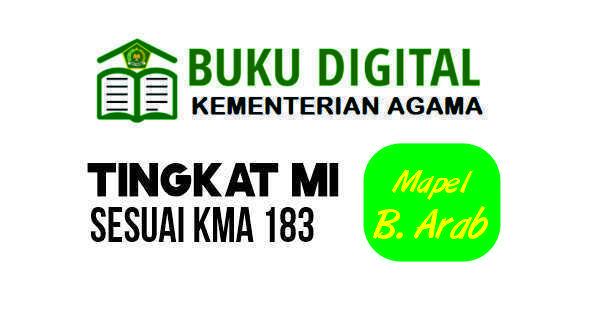 APLIKASI BUKU DIGITAL MI MAPEL BAHASA ARAB LENGKAP, SESUAI KMA 183