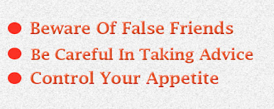 Beware of false friends and control your appetite