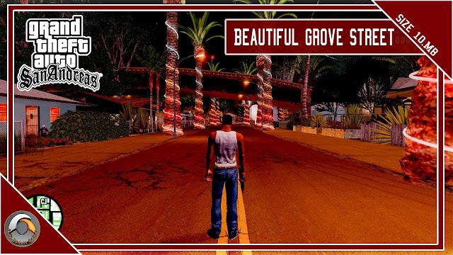GTA San Andreas Beautiful Grove Street Mod