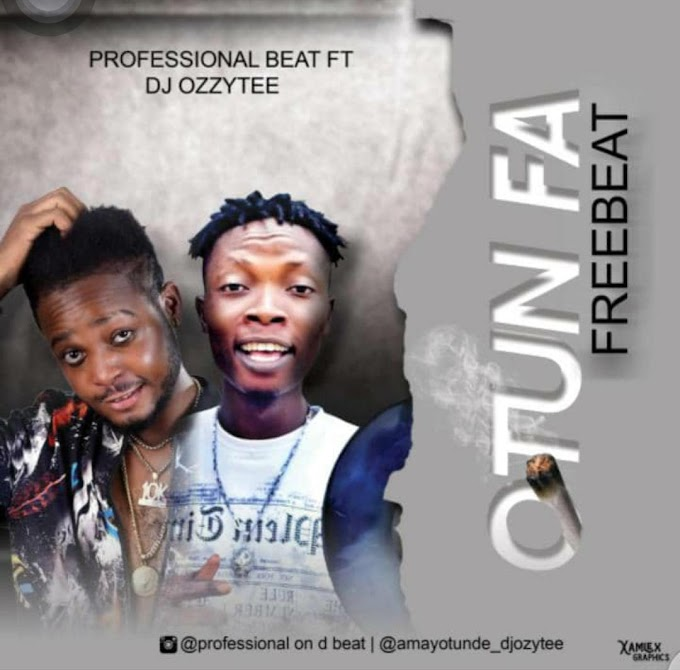 FREE BEAT: Professional X Dj Ozzytee - Otunfa Beat