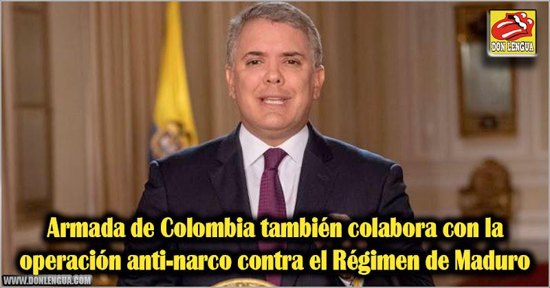 Armada de Colombia también colabora con la operación anti-narco contra el Régimen de Maduro