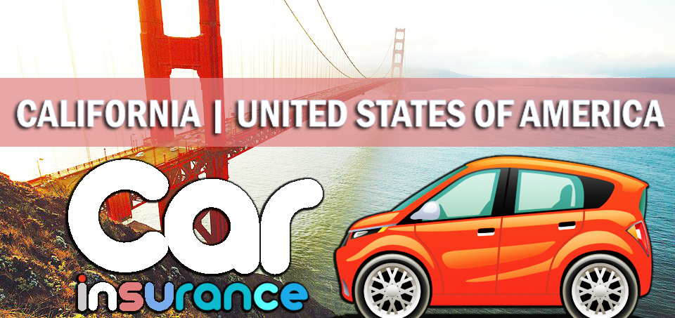 Usa Auto Insurance >> Car Insurance In California Today Of Usa Rented And