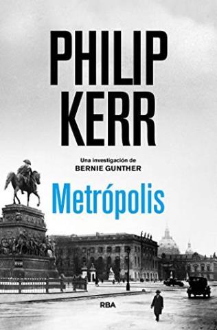 Metrópolis (Bernie Gunther 14)