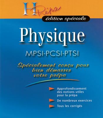 Physique : spécialement conçu pour bien démarrer votre prépa PDF