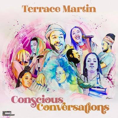 TERRACE MARTIN - CONSCIOUS CONVERSATIONS