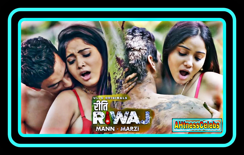 Priya Mishra sex scene - Riti Riwaj: Mann Marzi (2021) HD 720p
