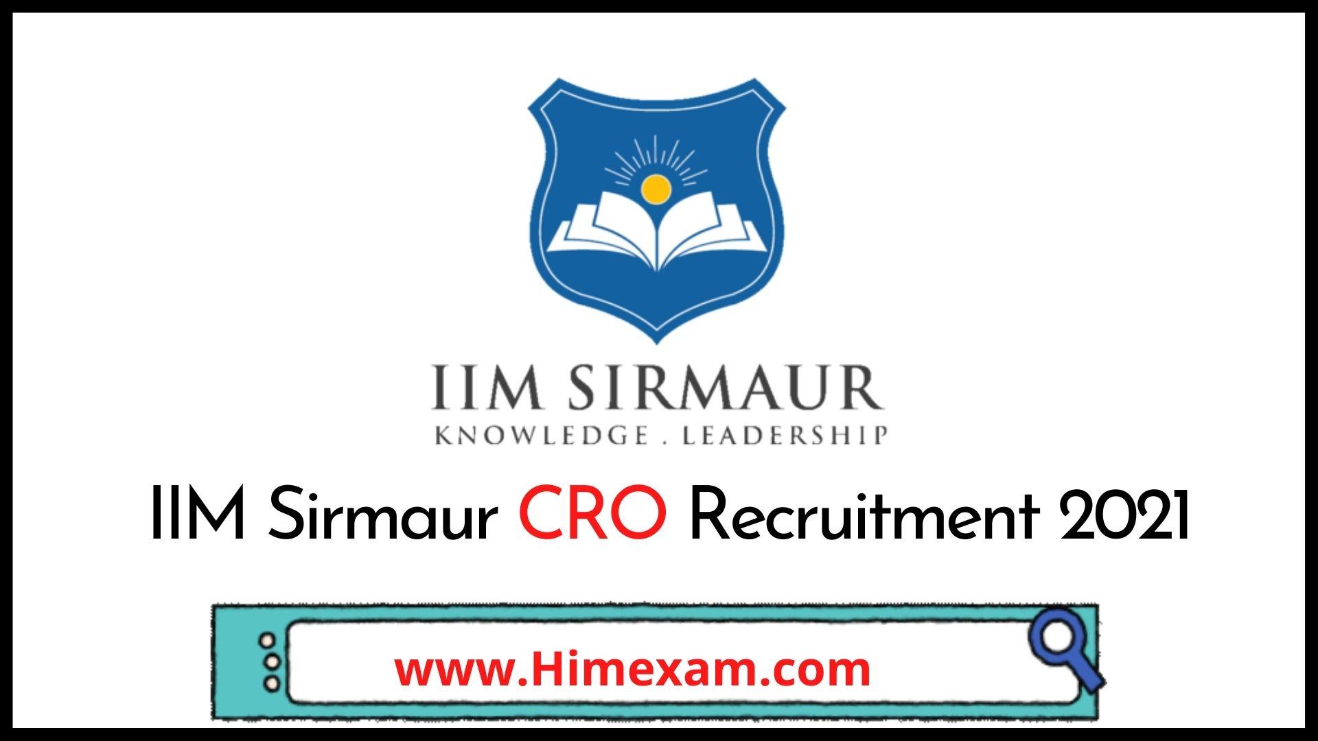 IIM Sirmaur CRO Recruitment 2021
