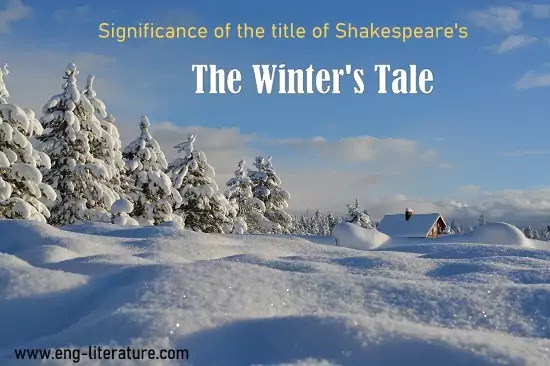 Significance of the Title of The Winter's Tale