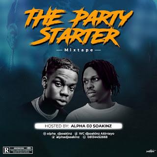 Mixtape : The Starter Mixtape hosted by Dj Soakinz