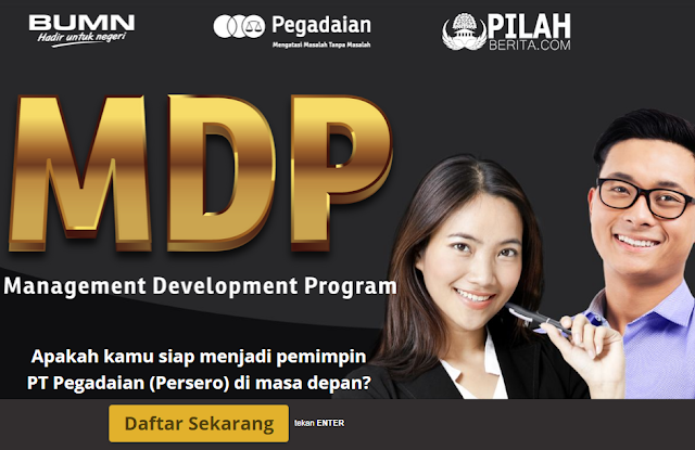 PT. Pegadaian (Persero) Buka Lowongan untuk posisi Management Development Program (MDP) Tahun 2018, Ini Syaratnya