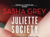 "Resenha: ""Juliette Society"" -  Sasha Grey"