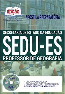 comprar Apostila atualizada SEDU ES Professor de Geografia 2018