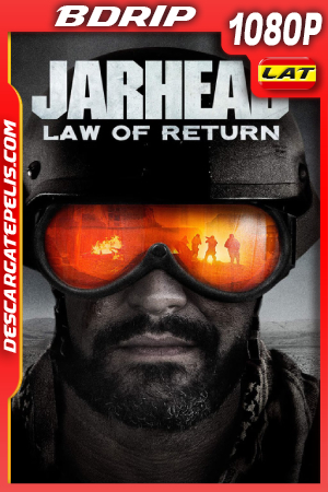 Jarhead: Law of Return (2019) 1080P BDRIP Latino – Ingles