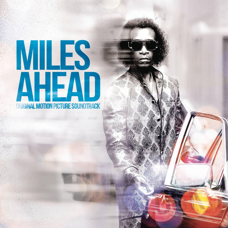 Miles Ahead Soundtrack Miles Davis The Entertainment