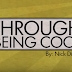 Through Being Cool by Nick Diffatte (Tutorial)
