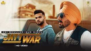 JATT WAR Lyrics - Jai Bhullar Ft. Gur Sidhu